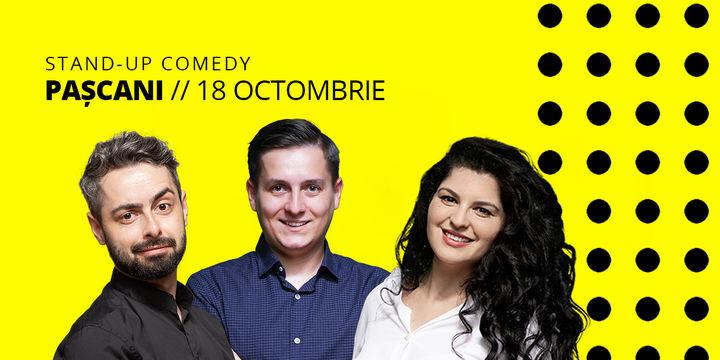 Pascani: Stand-up comedy cu George Tănase, Radu Bucălae și Ioana State