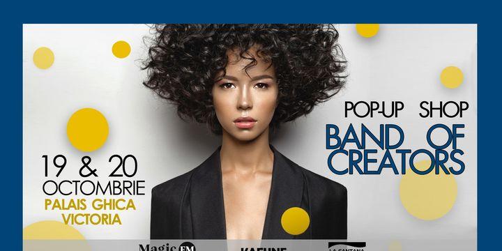 Band of Creators Pop-up Shop - 19 & 20 Octombrie