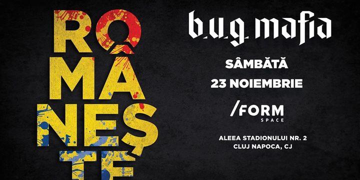 Cluj-Napoca: B.U.G Mafia at /FORM SPACE