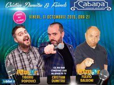 Stand-up comedy night cu Cristian Dumitru, Tiberiu Popovici si Fulvio Balboni