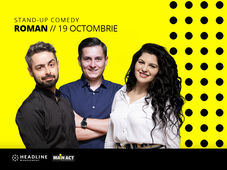 Roman: Stand-up comedy cu George Tănase, Radu Bucălae și Ioana State