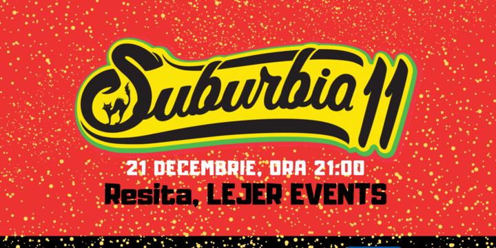 Concert Suburbia11 | Reșița, Lejer Events