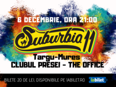Concert Suburbia11 | Târgu-Mureș - Clubul Presei - The Office Club