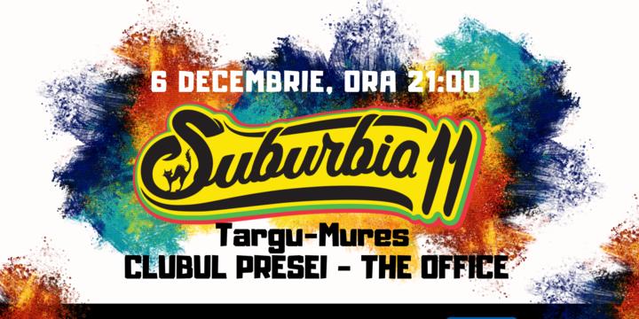 Concert Suburbia11 | Târgu-Mureș - Clubul Presei - The Office Club