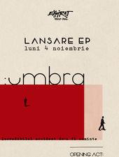 Umbra - lansare EP / Expirat / 04.11