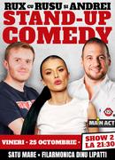 Satu Mare SHOW-ul 2: Stand-up Comedy RUX cu Rusu si Andrei