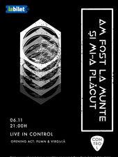 Am Fost La Munte Și Mi-a Plãcut Live | Control