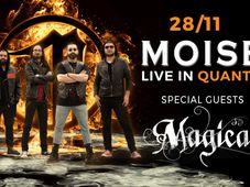 MOISE & Magica @ Quantic
