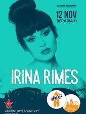 Irina Rimes // 12 noiembrie // Berăria H