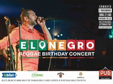 EL NEGRO Reggae Birthday Concert la The PUB Universitatii