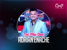 Adrian Enache One Man Show