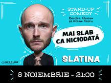 Slatina: Mai slab ca niciodată cu Bordea, Cortea și Mane (show filmat)