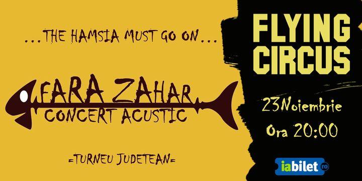 Cluj Napoca: Concert acustic Fără Zahăr @Flying Circus