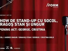 Show de Stand-Up cu Socol, Dragoș Stan și Ungur at /FORM SPACE