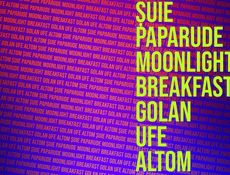 Revelion 20XX: Golan, Moonlight Breakfast, Suie Paparude, Ufe si Altom
