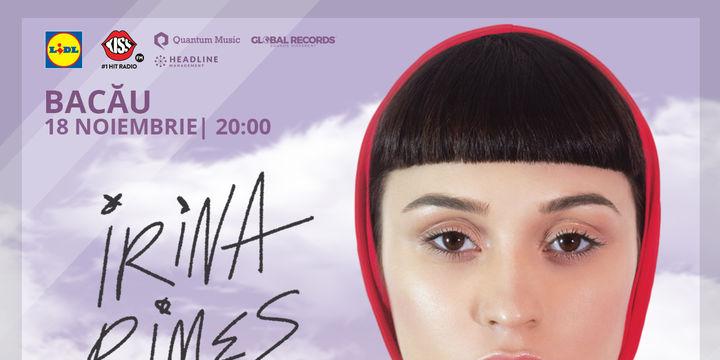 Bacău: Concert - Irina Rimes