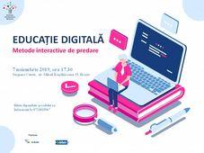Educație digitală. Metode interactive de predare.