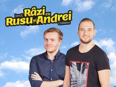 Râzi cu Ionuț Rusu și Andrei Ciobanu