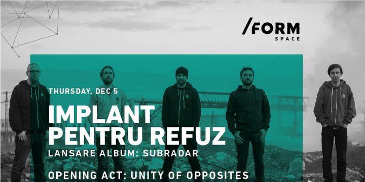 Implant Pentru Refuz / Lansare album at /FORM SPACE