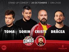 Stand-Up cu Toma, Sorin, Cristi și Drăcea la ComicsClub