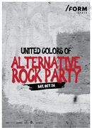 United Colors Of Alternative Rock Party at /Form Space