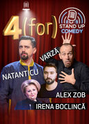 Ploiesti: Spectacol extraordinar  4 (FOR) Stand-up comedy