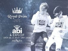Royal Prom III - Special Guests Abi și Exploit