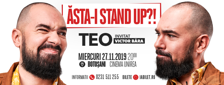 "Botoșani: ""Ăsta-i stand up?!"" Teo – Invitat: Victor Băra"