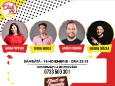 Stand up comedy cu Maria Popovici, Andrei Ciobanu - in deschidere Dracea si Mirica