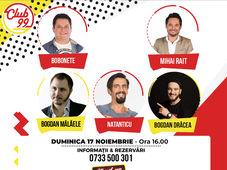 Stand up comedy cu Bobonete, Mihai Rait, Natanticu – invitati Dracea si Malaele