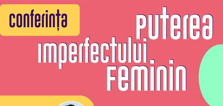 Brasov : Puterea imperfectului feminin