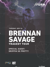 Brennan Savage / Tragedy Tour at /FORM Space