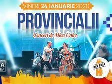Provincialii // 24 ianuarie // Berăria H