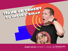 Alba Iulia: Stand-up comedy cu Unguru' Bulan