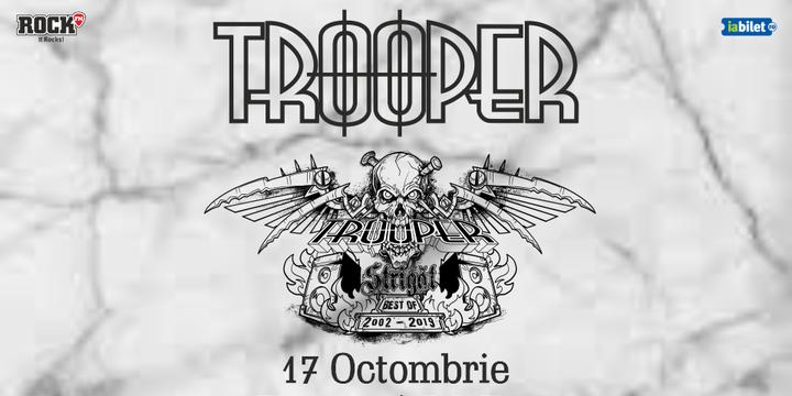 Timișoara: Trooper - Strigat (Best of 2002-2019)