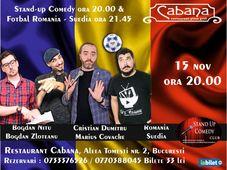 Stand-up comedy & Fotbal Romania - Suedia