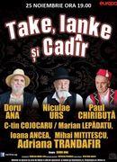 Craiova: Take, Ianke si Cadir !