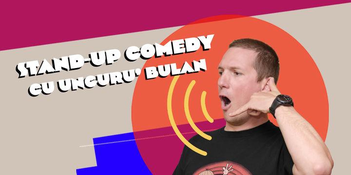 Arad: Stand-up comedy cu Unguru' Bulan