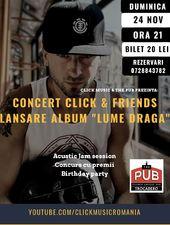 """CLICK & Friends - Lansare de album """"Lume Draga"""""""