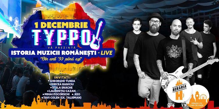 Typpo // Istoria Muzicii Românești // 1 decembrie