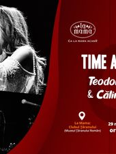 Time After Time: Teodora Enache & Călin Grigoriu