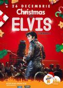Christmas with Elvis @ Berăria H