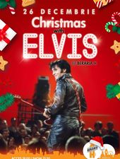 Christmas with Elvis @ Berăria H