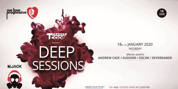 DEEP SESSIONS w. Andrew Case / Audio69 / Oscar / SkyDreamer