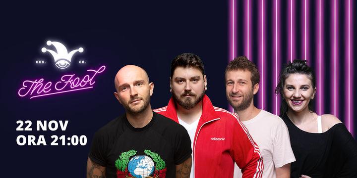 The Fool: Stand-up comedy cu Micutzu, Bordea, Radu Isac și Teodora
