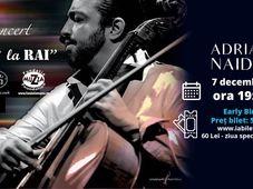 """Concert Adrian Naidin - """"Pân' la Rai"""""""
