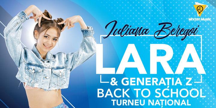 Piatra Neamt :Lara & Generatia Z Back to School