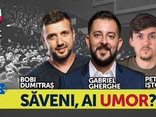 Saveni, ai umor? – Stand Up Show cu Gabriel Gherghe, Bobi Dumitraş şi Petrică Iştoc