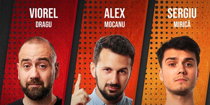 Stand up comedy cu Vio, Mocanu & Sergiu Mirica