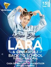 Cluj-Napoca: Lara & Generatia Z Back to School